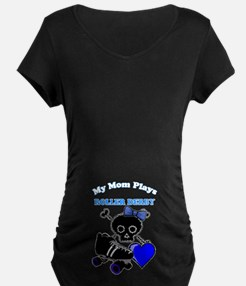 My Mom Plays Roller Derby (girl) Maternity T-Shirt