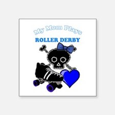 My Mom Plays Roller Derby (Girl) Sticker