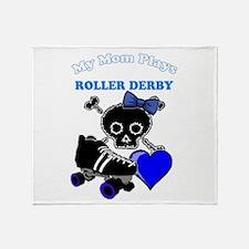 My Mom Plays Roller Derby (Girl) Throw Blanket