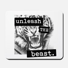 Unleash The Beast Mousepad