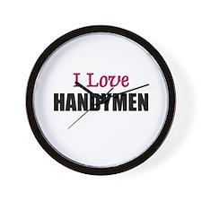 I Love HANDYMEN Wall Clock
