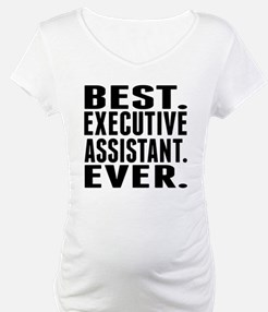 Best. Executive Assistant. Ever. Shirt