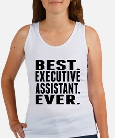 Best. Executive Assistant. Ever. Tank Top