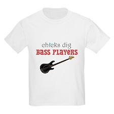 Chicks dig bass players T-Shirt