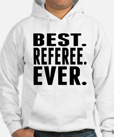 Best. Referee. Ever. Hoodie
