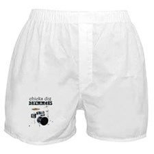 Chicks dig drummers Boxer Shorts