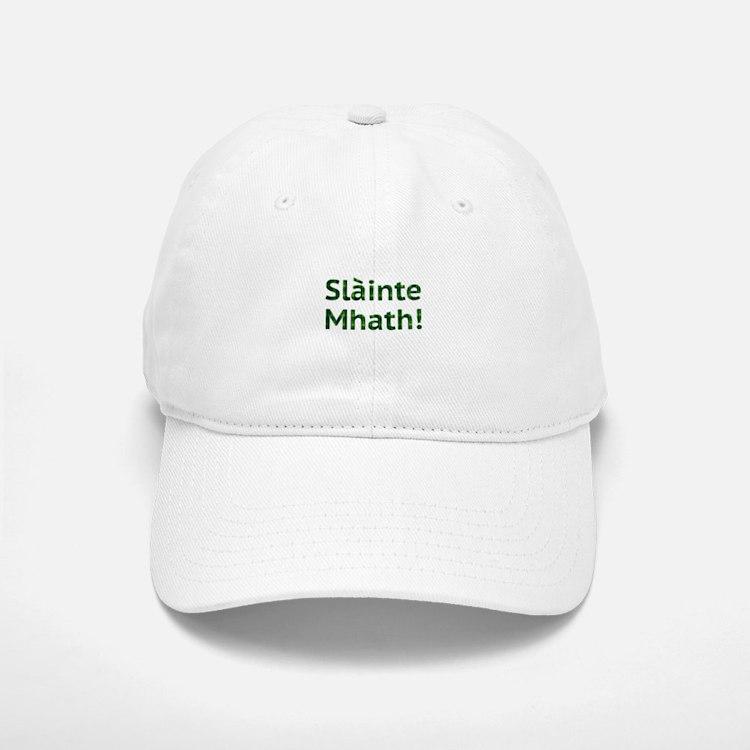 Scottish Blessings. Slainte Mhath! Baseball Baseball Cap