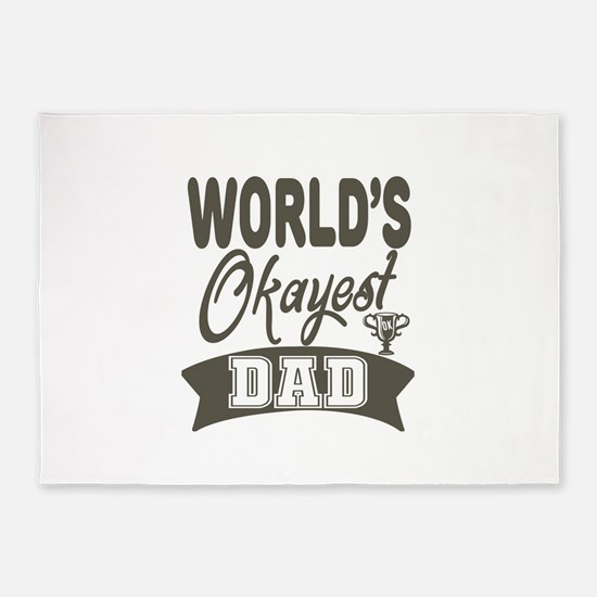 World's Okayest Dad 5'x7'Area Rug