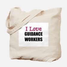 I Love GUIDANCE WORKERS Tote Bag