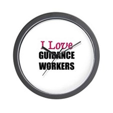 I Love GUIDANCE WORKERS Wall Clock
