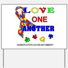 Autism Awareness Love one another Yard Sign