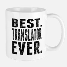 Best. Translator. Ever. Mugs