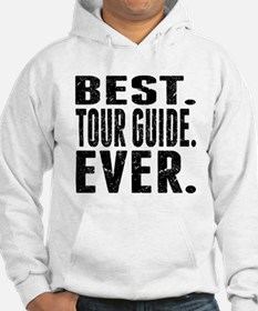 Best. Tour Guide. Ever. Hoodie