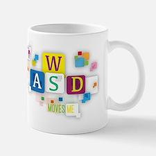 W A S D Moves me Mugs