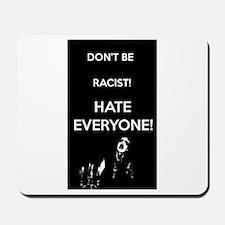 HATE EVERYONE Mousepad