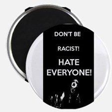 HATE EVERYONE Magnets