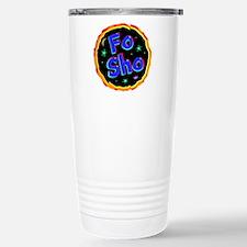 fo sho Travel Mug
