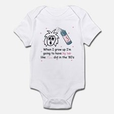 '80s big hair like Mom Infant Bodysuit