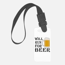 Will Run For Beer Luggage Tag
