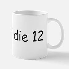 Voll auf die 12 Mug
