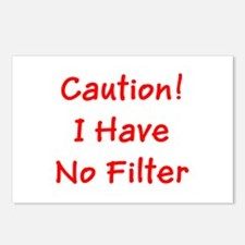 Caution! I Have No Filte Postcards (Package of 8)