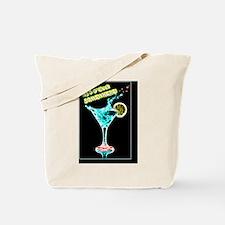5 oclock martini Tote Bag