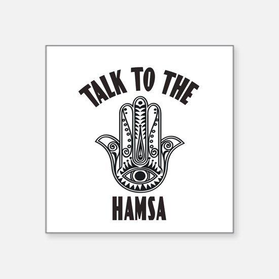 Talk To The Hamsa Sticker