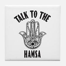 Talk To The Hamsa Tile Coaster