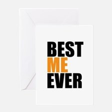 Best Me Ever Greeting Cards