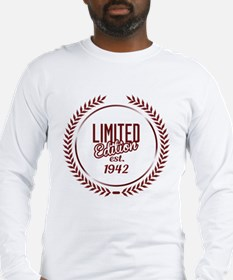 Limited Edition Since 1942 Long Sleeve T-Shirt