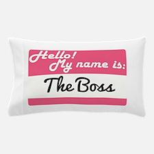 THE BOSS Pillow Case