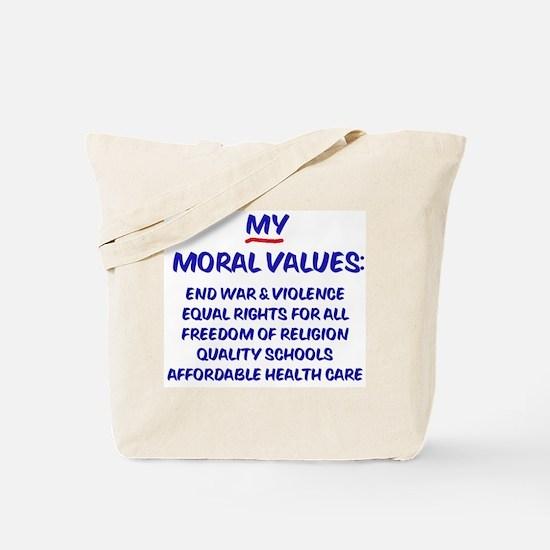My Moral Values Tote Bag