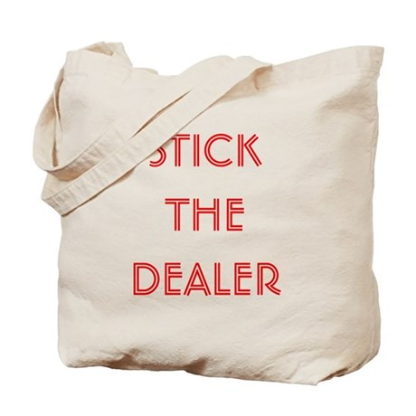 Stick The Dealer Tote Bag