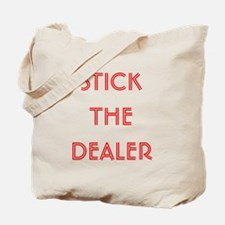 Stick The Dealer Tote Bag