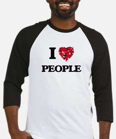 I love People Baseball Jersey