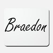 Braedon Artistic Name Design Mousepad