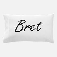 Bret Artistic Name Design Pillow Case
