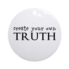 Create Your Truth Ornament (Round)