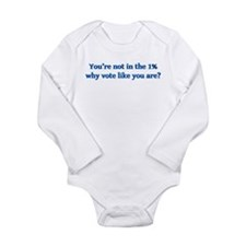 You're not in the 1%, Long Sleeve Infant Bodysuit