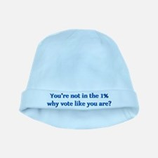 You're not in the 1%, why vote like you a baby hat