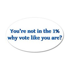 You're not in the 1%, why vo Wall Sticker