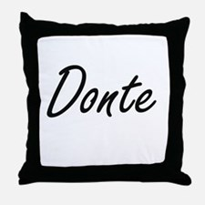 Donte Artistic Name Design Throw Pillow