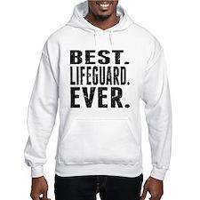 Best. Lifeguard. Ever. Hoodie