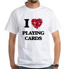 I Love Playing Cards T-Shirt