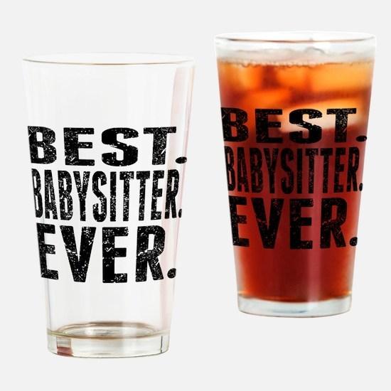Best. Babysitter. Ever. Drinking Glass