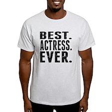 Best. Actress. Ever. T-Shirt