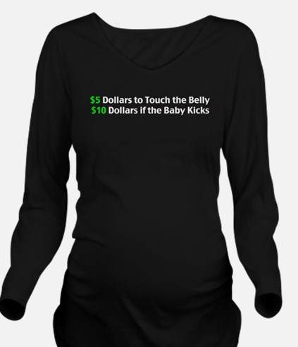 $5 Dollars To Touch The Belly T-Shirt