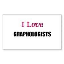 I Love GRAPHOLOGISTS Rectangle Decal