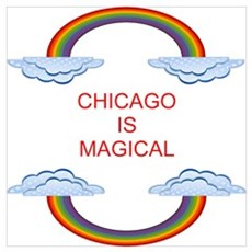 Chicago is Magical Poster