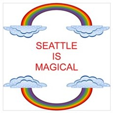 Seattle is Magical Poster